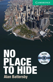 No Place to Hide Level 3 Lower-intermediate with Audio CDs (2)