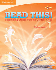 Read This! Level 1 Student's Book Fascinating Stories from the Content Areas