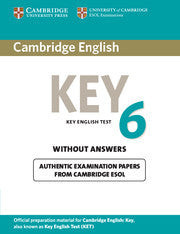 Cambridge English Key 6 Student's Book without Answers