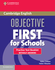 Objective First For Schools Practice Test Booklet without Answers
