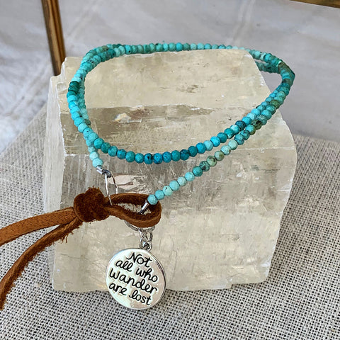 Not All Who Wander Are Lost - Turquoise Bead Double Wrap Empowerment Charm Bracelet