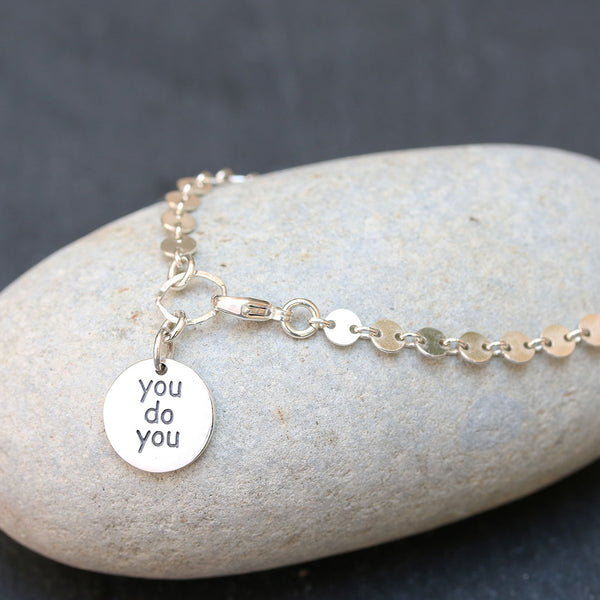 You Do You - Sterling Silver Empowerment Bracelet | BreatheAutumnRain