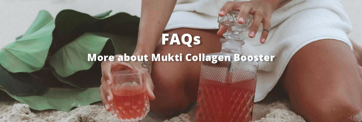 Mukti Bioactive Collagen Boost FAQs. Mukti Official Stockist in Melbourne, Australia.