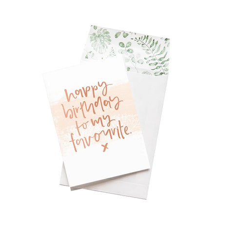 Emma Kate Co. Greeting Card - Happy Birthday To My Favourite. Clean Beauty Store One Fine Secret