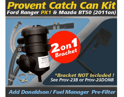 Ford Ranger PX1 2.2L 3.2L (2011 on) All Mazda BT50s TDCi 4Cyl. P4AT / 5Cyl. P5AT DI DOHC ProVent Dual Bracket Kit OS-PROV-23