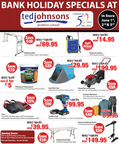 Ted Johnsons June Bank Holidays Specials 2017