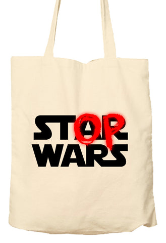 Stop Wars - Star Wars Parody - Peace - Tote Bag, Natural Shopping Bag, Environmentally Friendly