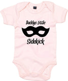 Daddys Little Sidekick Baby Grow