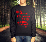 MERRY CHRISTMAS YA FILTHY ANIMAL CHRISTMAS JUMPER / SWEATSHIRT - Merch Distributor - 2