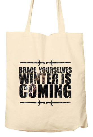 Brace Yourselves Winter Is Coming - Game Of Thrones Parody - Environmentally Friendly Tote Bag, Natural Shopping Bag