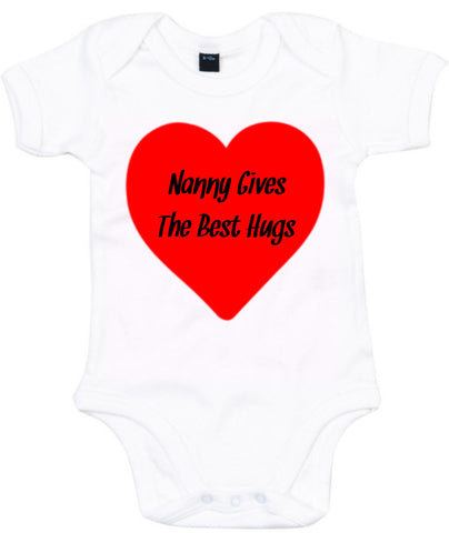 Nanny Gives The Best Hugs Baby Grow
