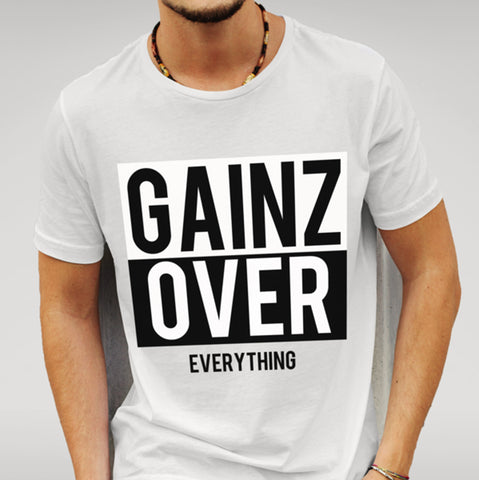 Gainz Over Everything White T-shirt - Merch Distributor