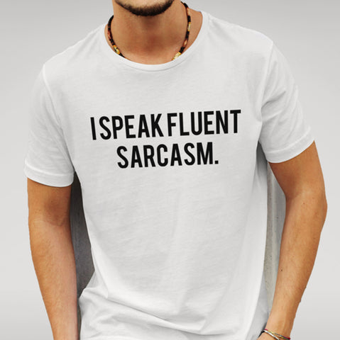 Fluent Sarcasm White T-shirt - Merch Distributor