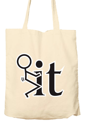F*** It - Tote Bag, Natural Shopping Bag, Environmentally Friendly