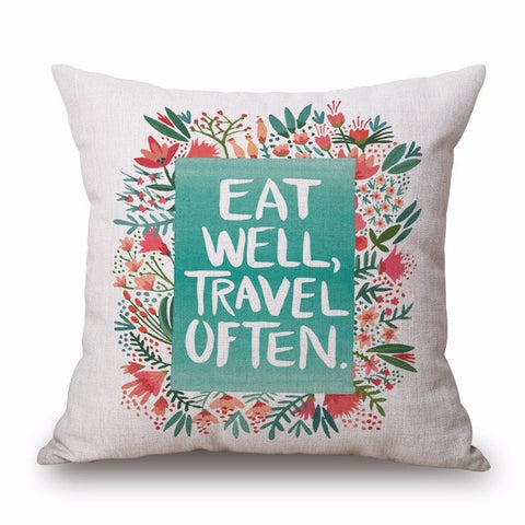Eat Well, Travel Often Pillow Cover