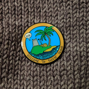 Welcome to Sleeve Island enamel pin