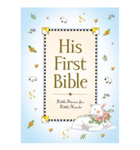 His First BIble Little Stories for Little Hands