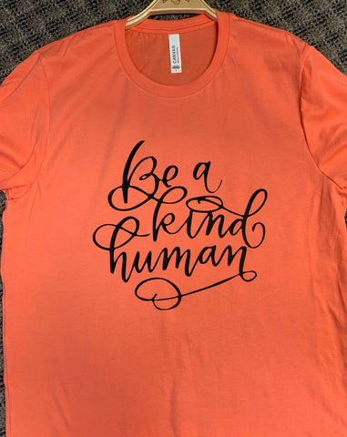 Be a Kind Human Script Tee