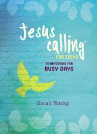 Jesus Calling For Teens 50 Devotions for Busy Days