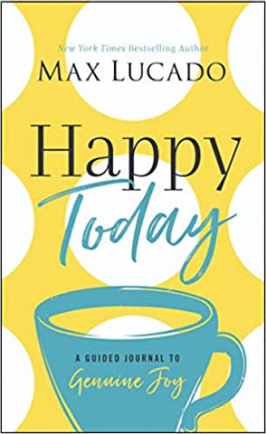 Happy Today A Guided Journal To Genuine Joy