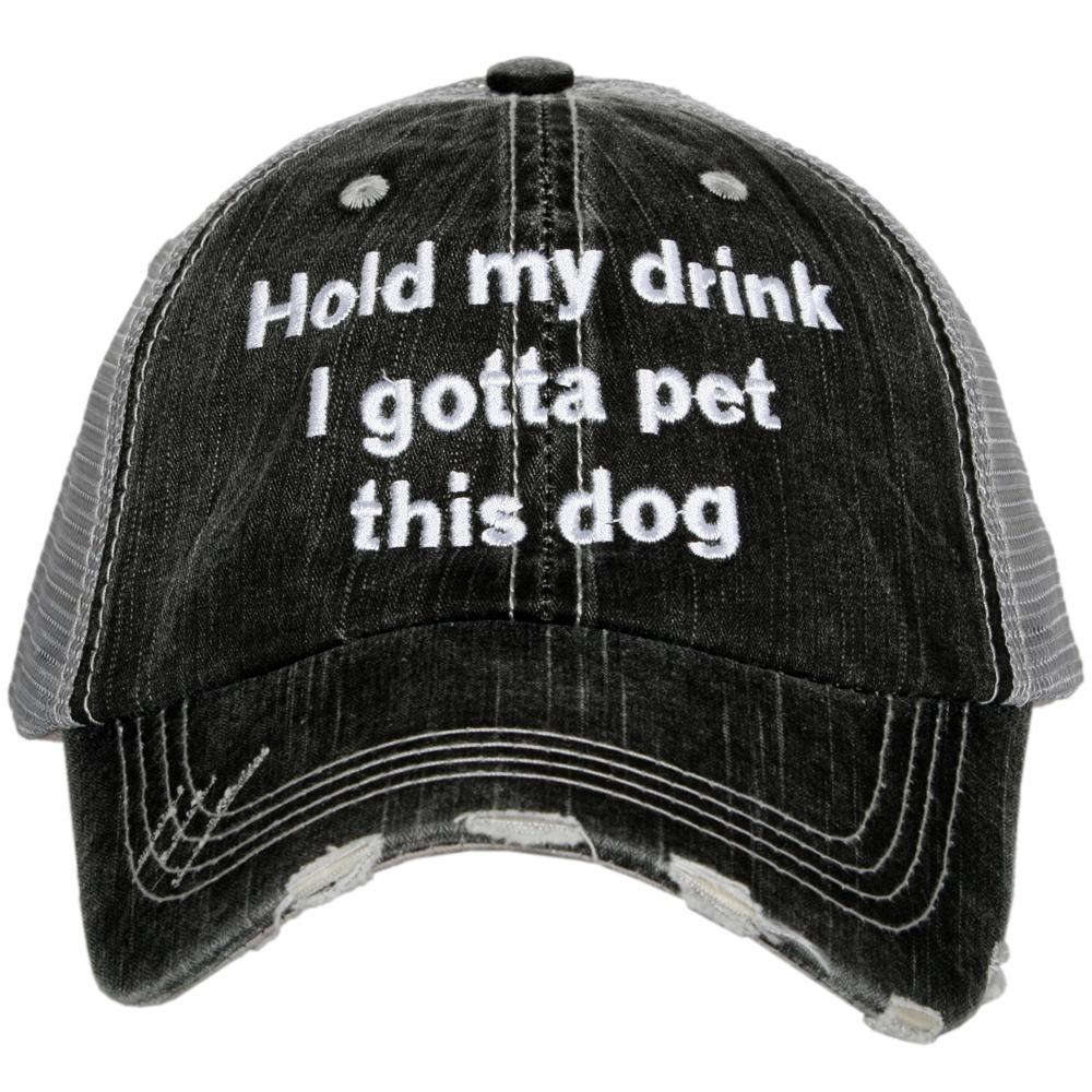Katydid Women's Trucker Hat Hold My Drink I Gotta Pet this Dog - Gray