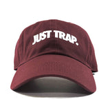 Just Trap Dad Cap - Burgundy