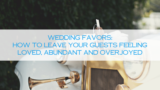 Butter Angels | Wedding Favors | Wedding Favors: How To Leave Your Guests Feeling Loved, Abundant and Overjoyed