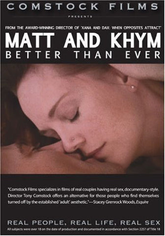Real People, Real Life, Real Sex: Matt and Khym Better Than Ever