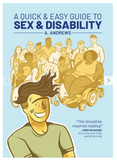 A Quick Guide & Easy Guide to Sex & Disability