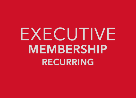 Monthly Membership - Executive