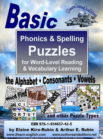 BASIC PHONICS & Spelling Puzzles, Level 1, Basic; For Alphabet & Vocabulary Acquisition in Literacy, ESL, & Language Learning (50 pages)