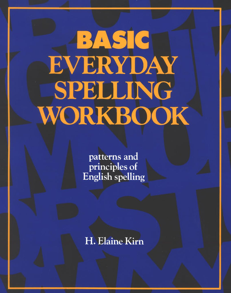 BASIC Phonics & Spelling, Basic Worktext: Patterns & Principles of English Spelling, 94 Pages + Set of 2 CDs + Teacher's Guide w/Answer Key & Tapescript