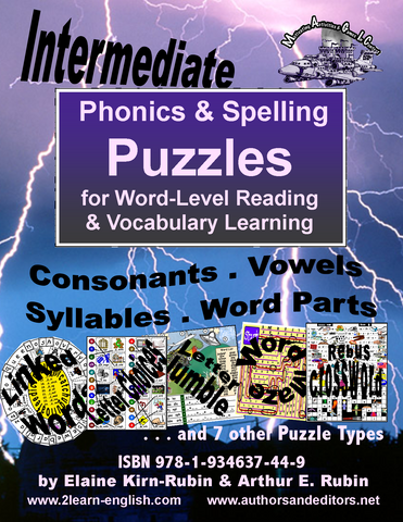 INTERMEDIATE PHONICS & Spelling Puzzles, Intermediate, Level 3, for Reading, Writing, & Vocabulary Building in English-Language Skills Acquisition (88 Pages)