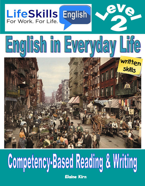 WORK LIFE SKILLS LEVEL 2 READING / WRITING BOOK - Student (DOWNLOAD)