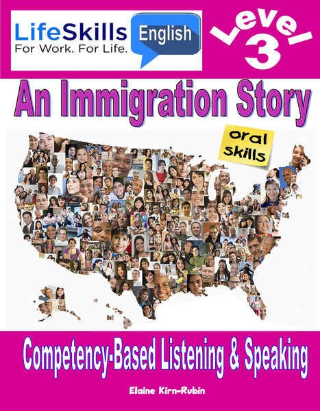 07B: LIFE SKILLS LEVEL 3 LISTENING / SPEAKING BOOK - Instructors Annotated