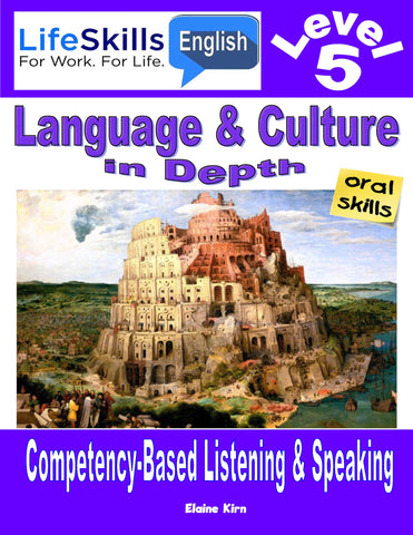 13B LIFE SKILLS LEVEL 5 LISTENING / SPEAKING BOOK - Instructors Annotated