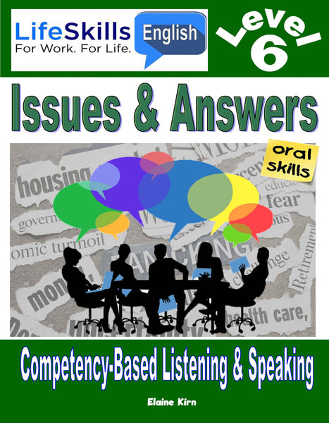 16B LIFE SKILLS LEVEL 6 LISTENING / SPEAKING BOOK - Instructors Annotated