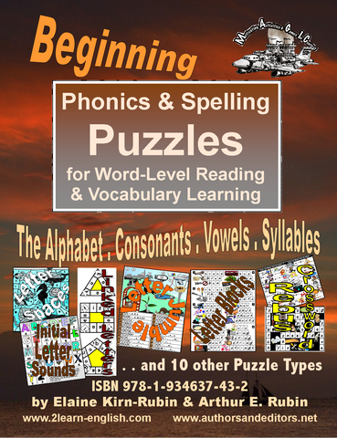 BEGINNING PHONICS & Spelling Puzzles, Beginning, Level 2, for Alphabet & Vocabulary Development in Literacy, ESL, & English-Language Reading (78 Pages)