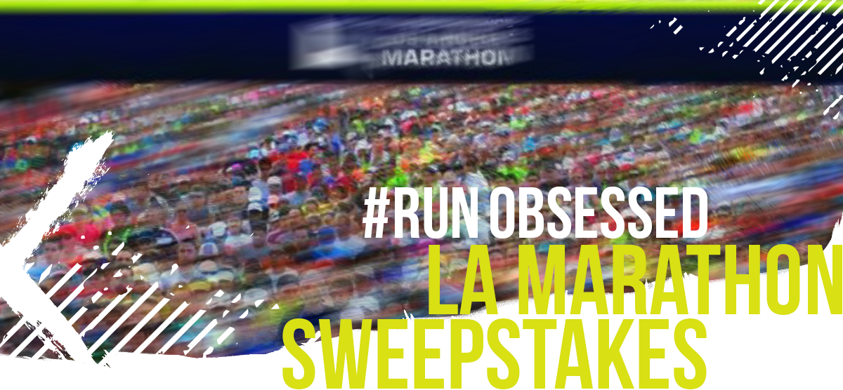 #runobsessed LA Marathon Sweepstakes