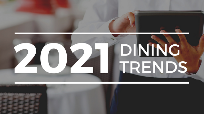2021 Dining Trends in Long Term Care