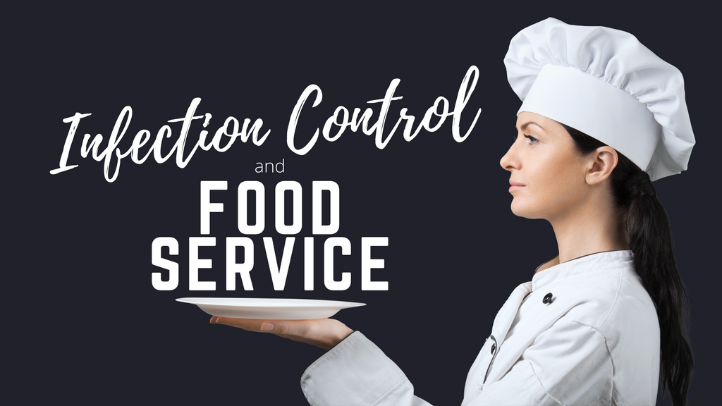 Infection Control + Foodservice