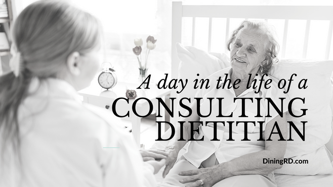 A Day in the Life of a Consulting Dietitian