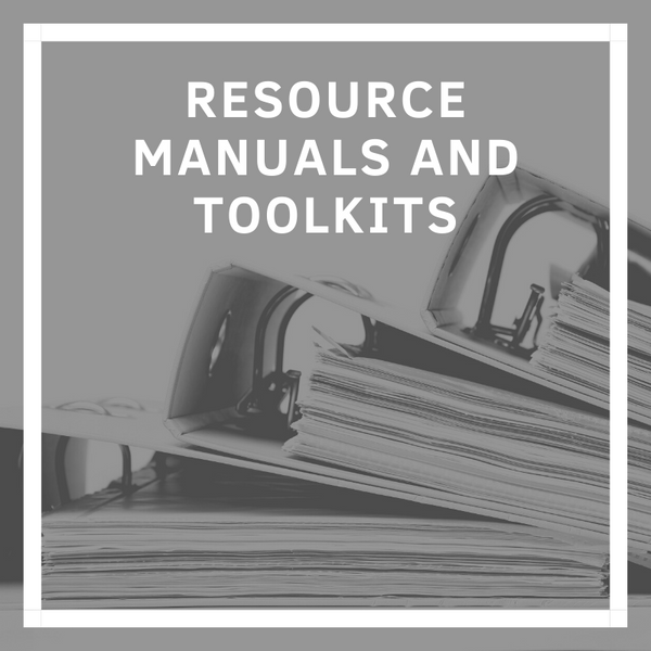 Resource Manuals and Toolkits