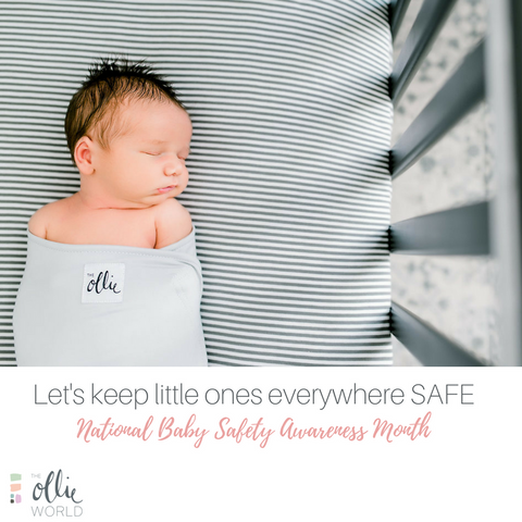 Baby Safety Month + The Mission to Keep Little Ones Safe
