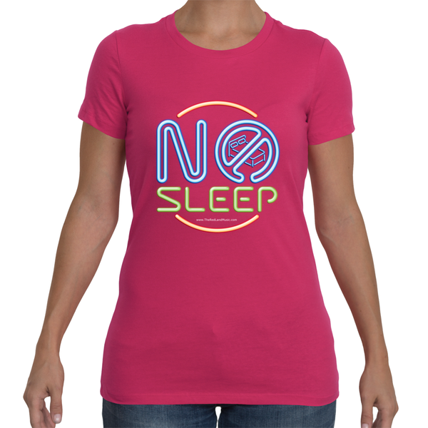 No Sleep Womens t-shirt