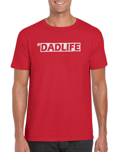 The Red Garnet Hashtag #Dadlife T-Shirt Gift Idea For Men - Funny Dad Gag Gift
