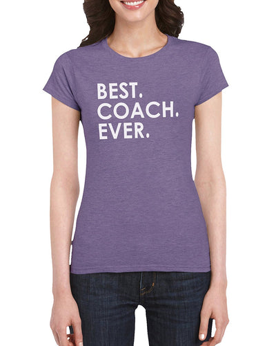 The Red Garnet Best Coach Ever T-Shirt Gift Idea For Ladies Sports Mom