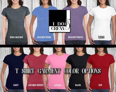 Bride - Bride Squad Bridal Collection - Custom Bridal Party Shirts - Customize yours today!