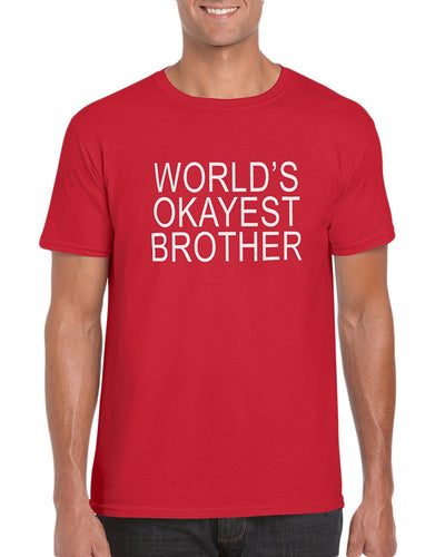 The Red Garnet World's Okayest Brother Graphic T-Shirt Gift Idea For Men