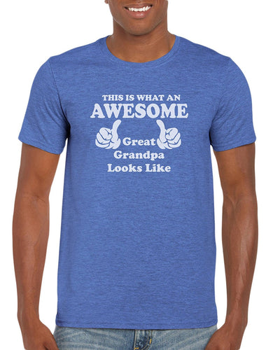 787f16c40 This Is What An Awesome Great Grandpa Looks Like. Graphic T-Shirt Gift Idea